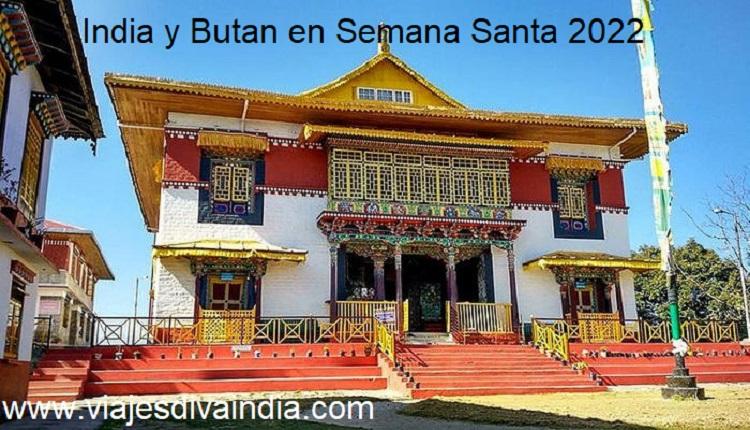 India y Bután Semana Santa 2022